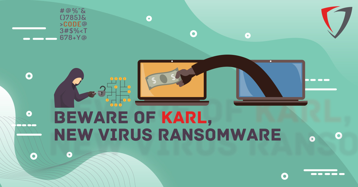 Karl, The New Virus Ransomware