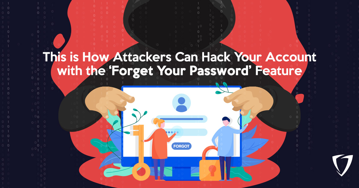 Hacking through 'Forget Your Password' feature
