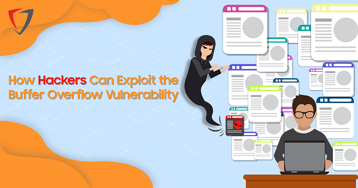 How Hackers Can Exploit the Buffer Overflow Vulnerability