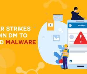 LinkedIn DM Malware